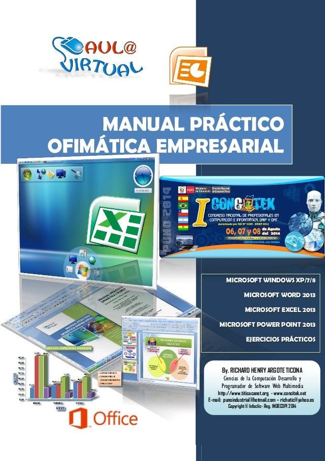MANUAL PRÁCTICO OFIMÁTICA EMPRESARIAL MICROSOFT WINDOWS XP/7/8 MICROSOFT WORD 2013 MICROSOFT EXCEL 2013 MICROSOFT POWER PO...