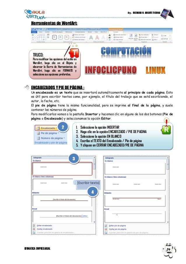 By. RICHARD H. ARGOTE TICONA OFIMATICA EMPRESARIAL 34 TRUCO: Para modificar las opciones del estilo en WordArt, haga clic ...