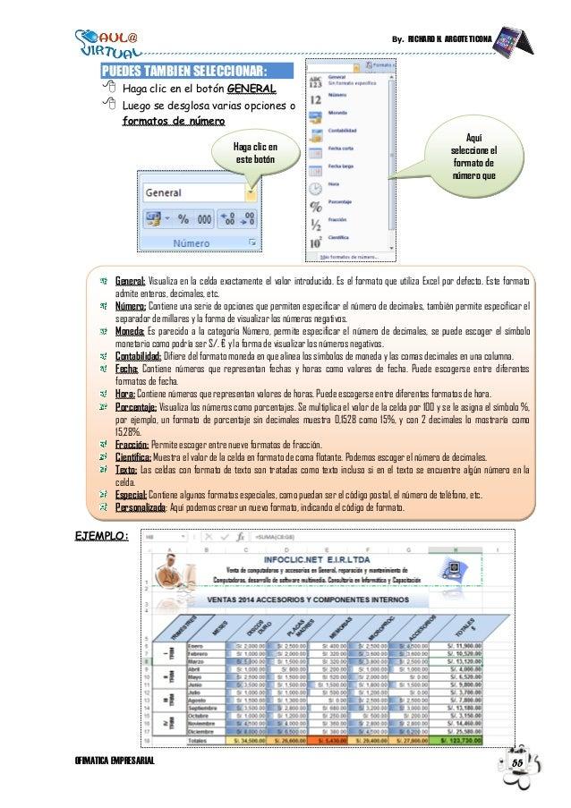 By. RICHARD H. ARGOTE TICONA OFIMATICA EMPRESARIAL 55 PUEDES TAMBIEN SELECCIONAR:  Haga clic en el botón GENERAL  Luego ...