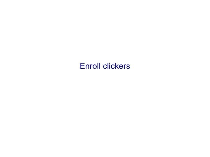 Enroll clickers