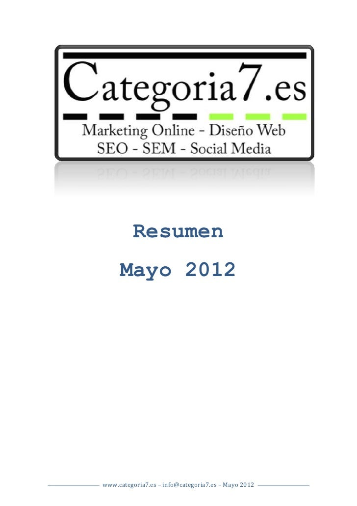 Resumen     Mayo 2012www.categoria7.es – info@categoria7.es – Mayo 2012