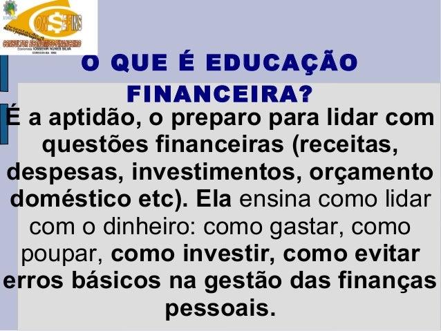 METODOLOGIA I.O.S.S.E. DE EDUCAÇÃO FINANCEIRA Slide 3