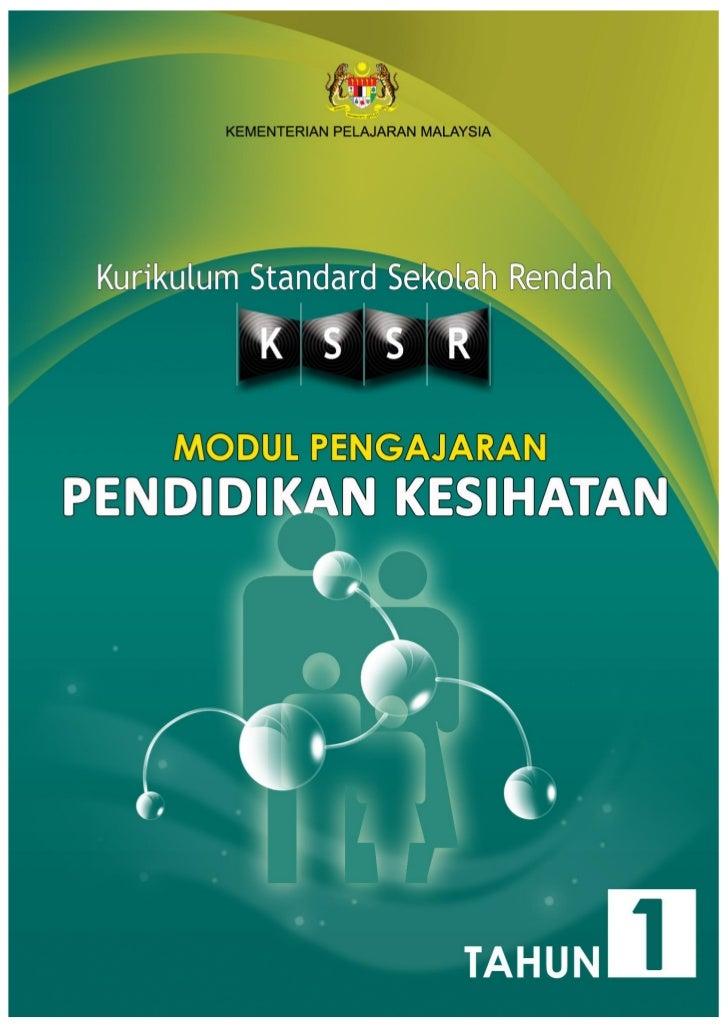 KEMENTERIAN PELAJARAN MALAYSIA  KURIKULUM STANDARD SEKOLAH RENDAH        MODUL PENGAJARANPENDIDIKAN KESIHATAN             ...