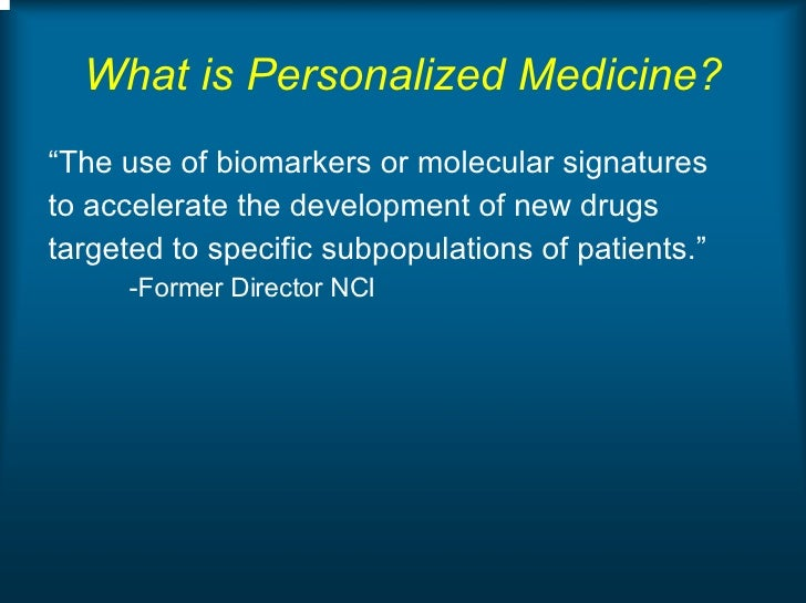 the future of personalised medicine The future is personalised medicine 13th mar 2017 during healthcare science week our medical director dr julian redhead talks about how the science of genomics is laying the ground for individual healthcare in the future, in his role as the responsible officer for the west london nhs genomic medicine centre.