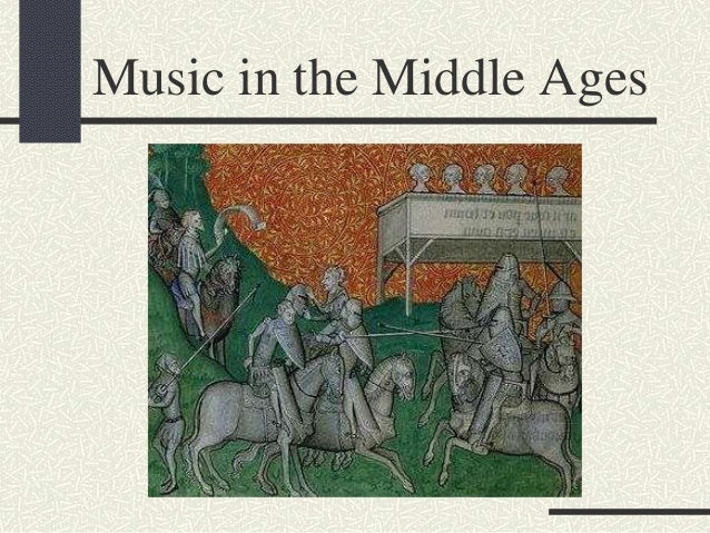 Music in the Middle Ages