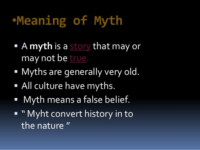 the significance of myth in the For a long time i avoided using the word myth because it means so many different things to different people academic experts on myth debate heatedly about what a myth is and how it functions in human life.