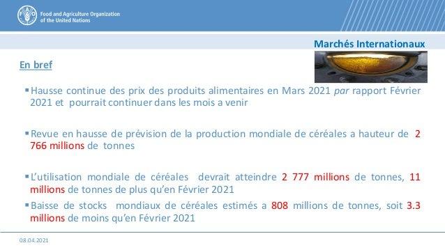 Hausse continue des prix des produits alimentaires en Mars 2021 par rapport Février 2021 et pourrait continuer dans les m...
