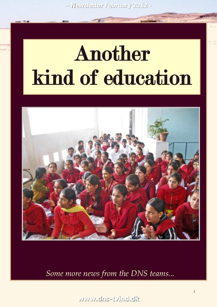 – Newsletter February 2012 -    Anotherkind of education Some more news from the DNS teams...                             ...