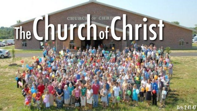 TheChurchofChrist Acts 2:41-47