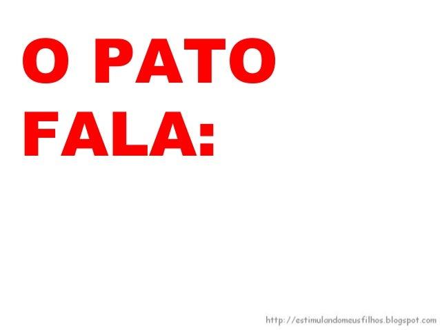 O PATOFICAAMIGO DOSAPO.