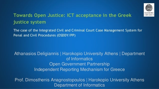 Towards Open Justice: ICT acceptance in the Greek justice system The case of the Integrated Civil and Criminal Court Case ...