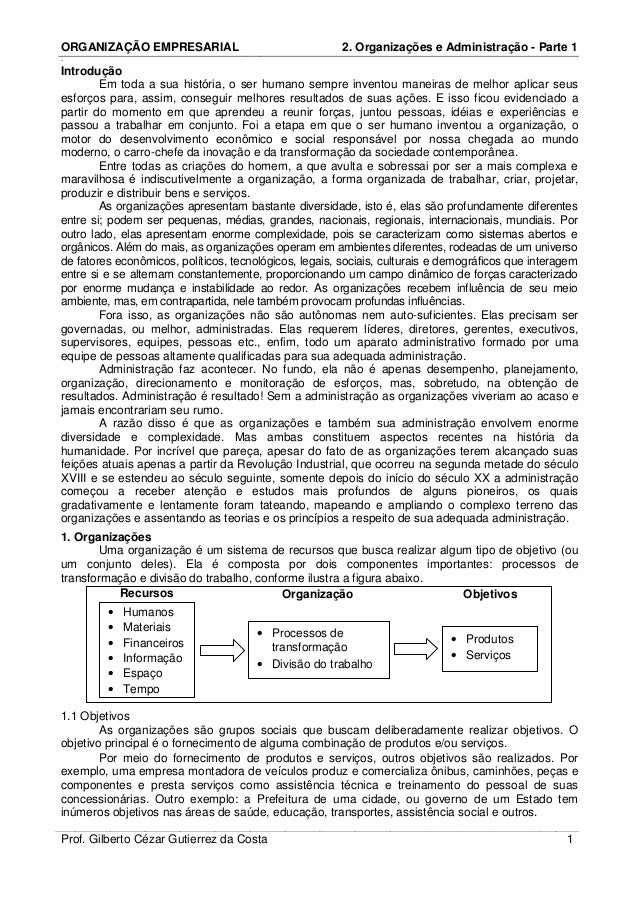 ORGANIZAÇÃO EMPRESARIAL                                2. Organizações e Administração - Parte 1-Introdução        Em toda...