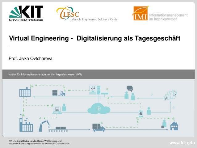 Institut für Informationsmanagement im Ingenieurwesen (IMI) www.kit.edu KIT – Universität des Landes Baden-Württemberg und...