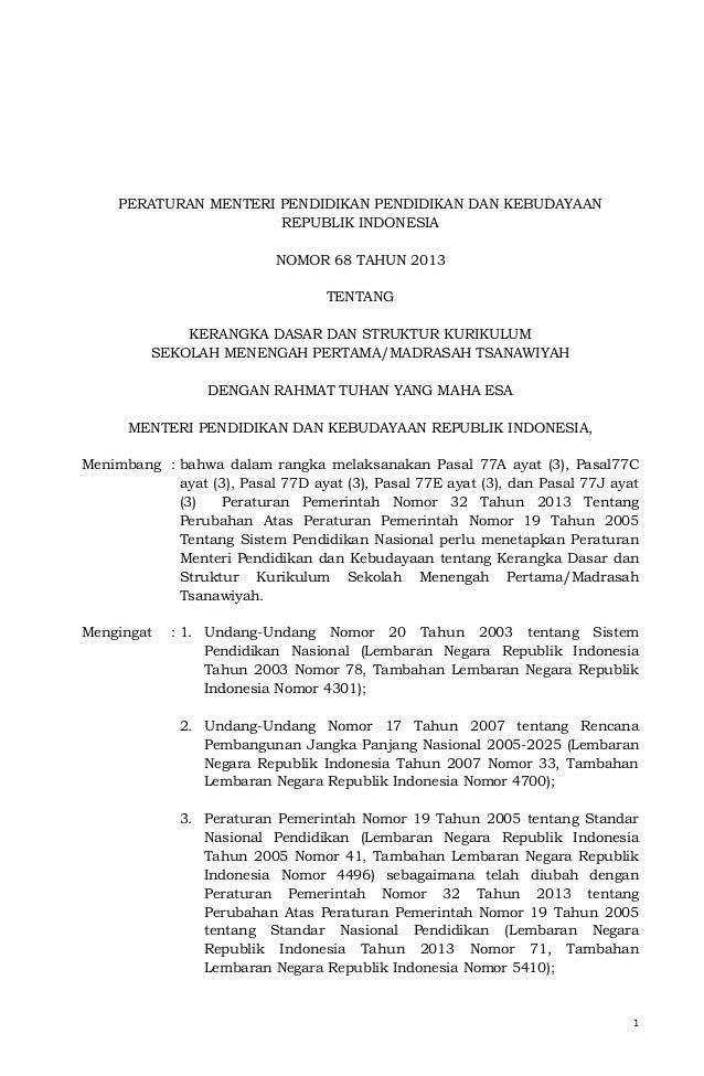 1PERATURAN MENTERI PENDIDIKAN PENDIDIKAN DAN KEBUDAYAANREPUBLIK INDONESIANOMOR 68 TAHUN 2013TENTANGKERANGKA DASAR DAN STRU...