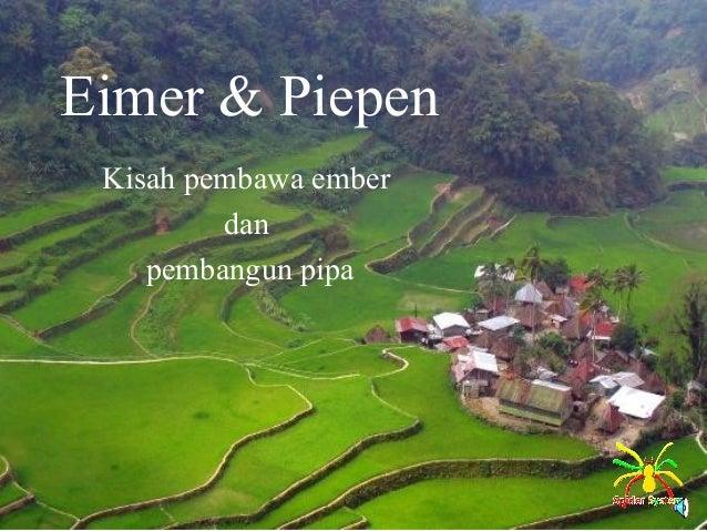Eimer & Piepen Kisah pembawa ember dan pembangun pipa