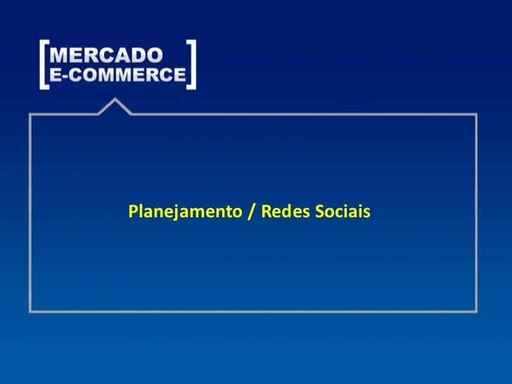 Planejamento / Redes Sociais