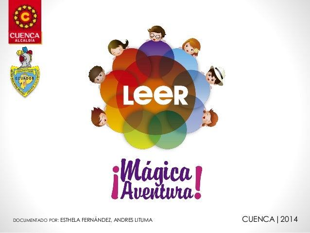 CUENCA|2014DOCUMENTADO POR: ESTHELA FERNÁNDEZ, ANDRES LITUMA