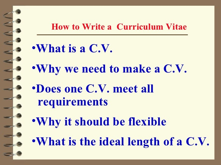 ... 2. How To Write A Curriculum Vitae ...