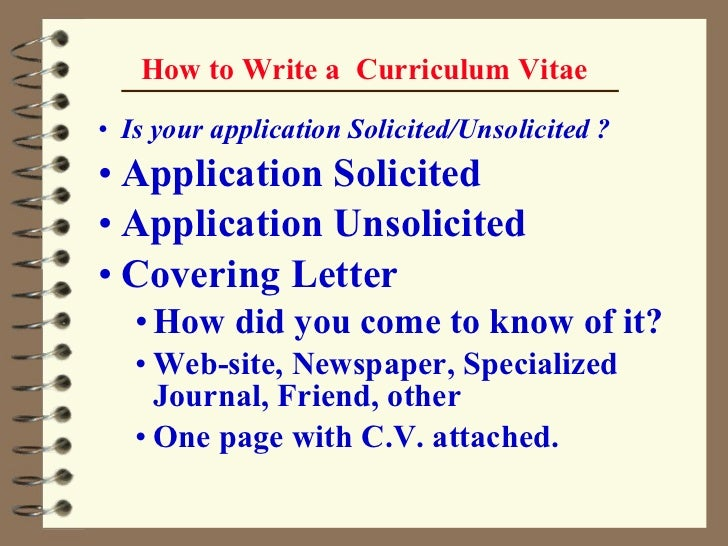 how to write a cv Curriculum vitae tips and samples the basics the curriculum vitae, also known as a cv or vita, is a comprehensive statement of your educational background.