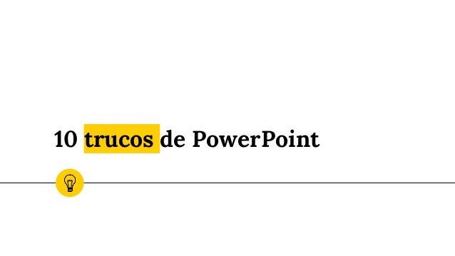 10 trucos de PowerPoint
