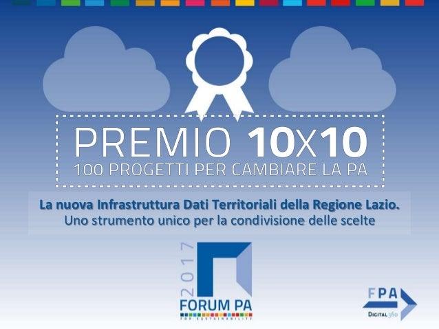 La nuova Infrastruttura Dati Territoriali della Regione Lazio. Uno strumento unico per la condivisione delle scelte