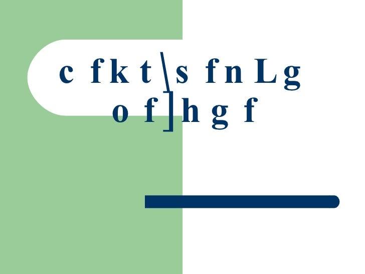 cfktsfnLg of]hgf