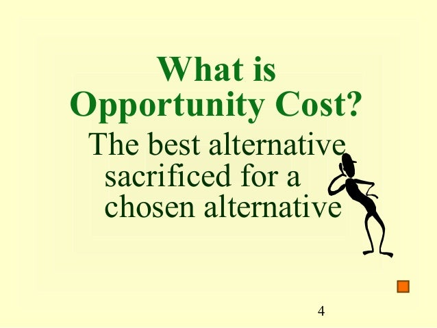 an examination of opportunity cost The american opportunity tax credit is a semi-refundable credit for undergraduate college education expenses it provides up to $2,500 in tax credits on the first $4,000 of qualifying educational expenses that's the good news unfortunately this tax credit is only available only from 2009 through.
