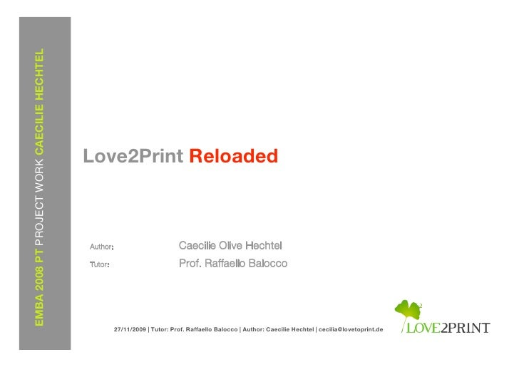 EMBA 2008 PT PROJECT WORK CAECILIE HECHTEL                                                  Love2Print Reloaded           ...