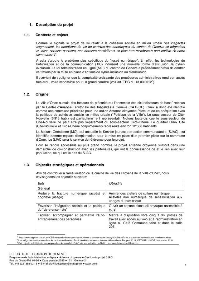 1. Description du projet              1.1.        Contexte et enjeux                          Comme le signale le projet d...