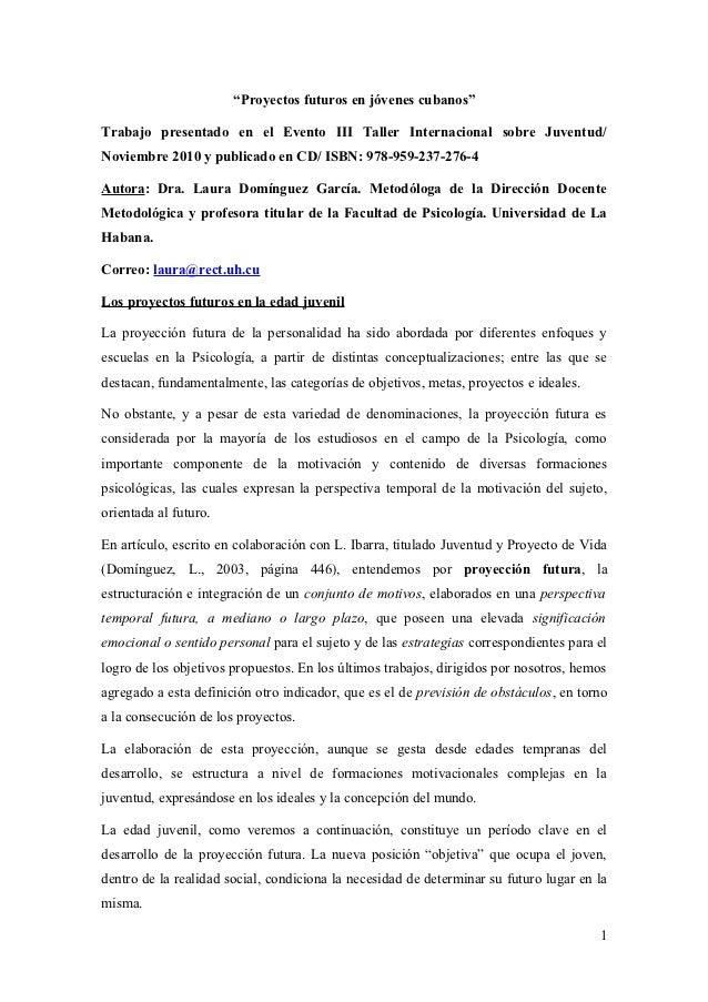 """""""Proyectos futuros en jóvenes cubanos""""Trabajo presentado en el Evento III Taller Internacional sobre Juventud/Noviembre 20..."""