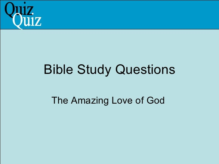 Love Quiz and God's Love - ChristiaNet.com