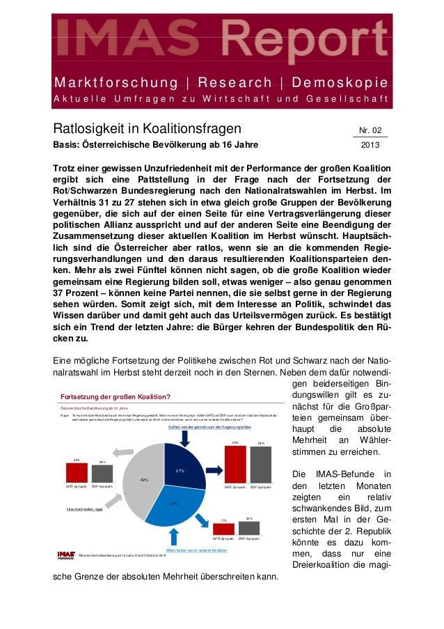 Marktforschung | Research | DemoskopieAktuelle Umfragen zu Wirtschaft und GesellschaftRatlosigkeit in Koalitionsfragen    ...