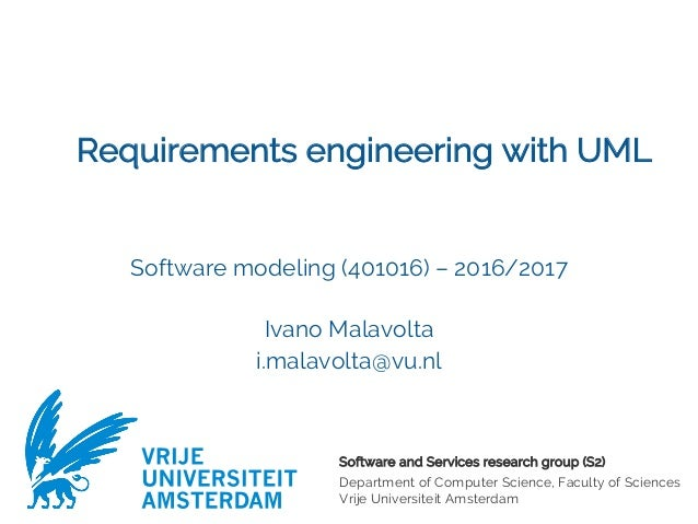 Software and Services research group (S2) Department of Computer Science, Faculty of Sciences Vrije Universiteit Amsterdam...