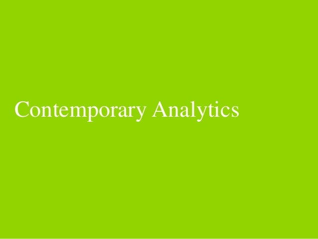 Contemporary Analytics