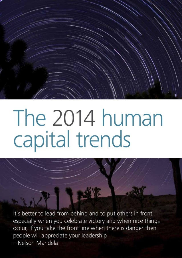 Human Capital Trends 2014 South Africa 19 South Africa In total, the Deloitte global study identified 12 trends. These tre...