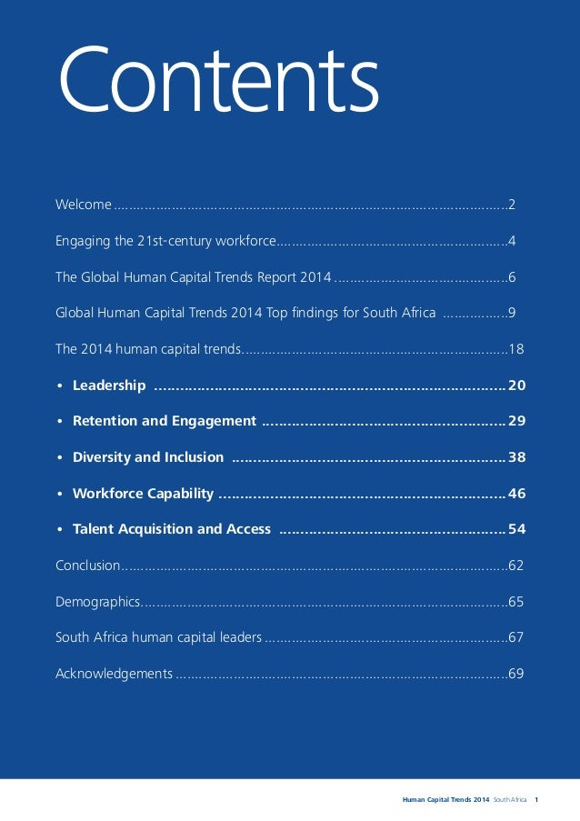 2 We are pleased to release the 2014 Human Capital Trends report for South Africa. This report is a country-based summary ...
