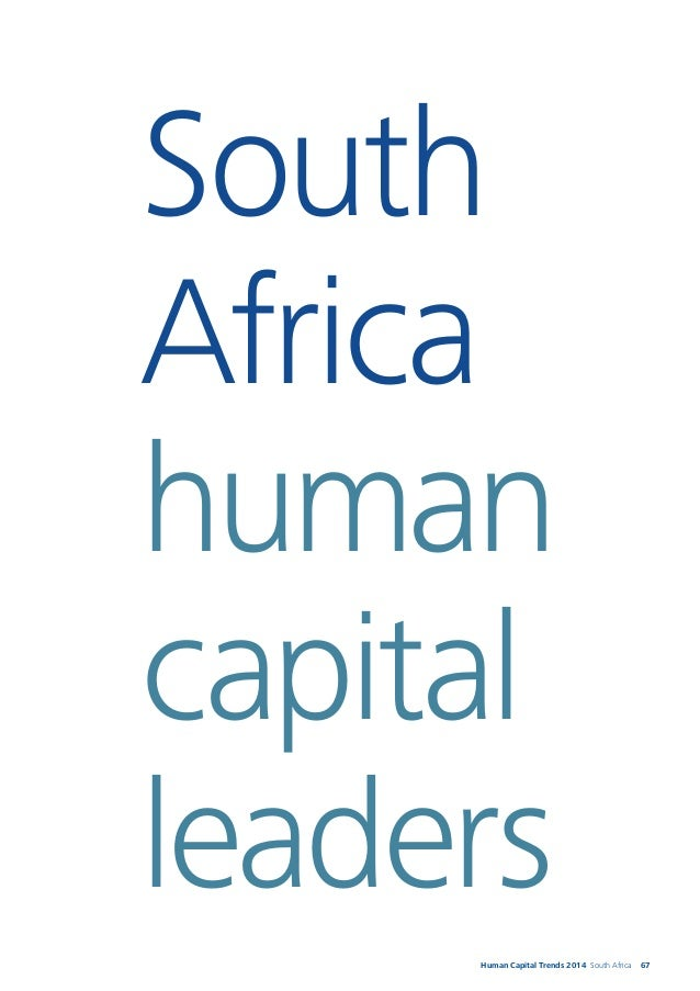 68 Please contact us for further information. Werner Nieuwoudt Human Capital Leader, Deloitte South Africa Email address: ...