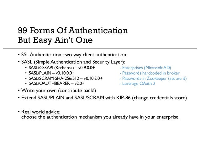 Kafka Authentication Options