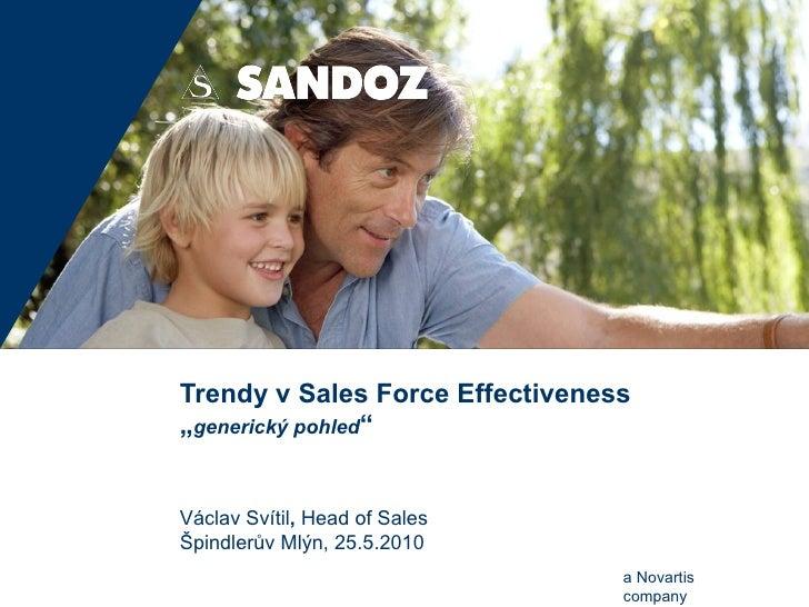 """Trendy v Sales Force Effectiveness """" generický pohled """" Václav Svítil ,  Head of Sales Špindlerův Mlýn ,  25.5.2010"""