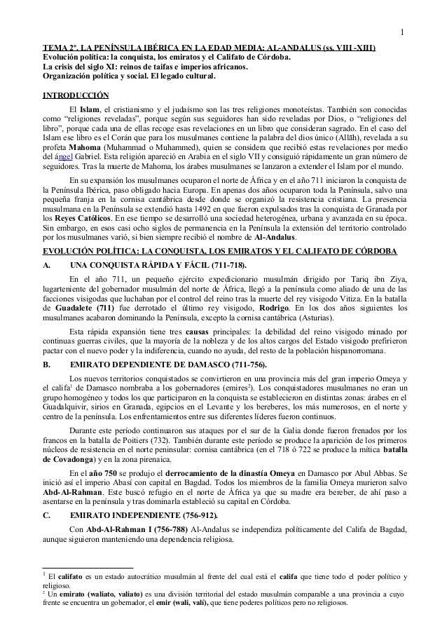 TEMA 2º. LA PENÍNSULA IBÉRICA EN LA EDAD MEDIA: AL-ANDALUS (ss. VIII -XIII) Evolución política: la conquista, los emiratos...