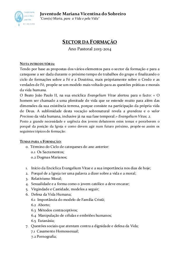 """Juventude Mariana Vicentina do Sobreiro """"Com(o) Maria, para a Vida e pela Vida"""" Com(o)  SECTOR DA FORMAÇÃO Ano Pastoral 20..."""