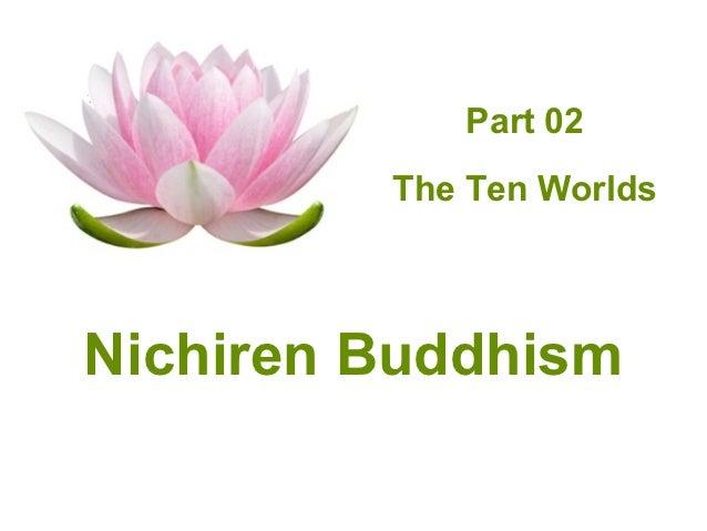 Part 02         The Ten WorldsNichiren Buddhism