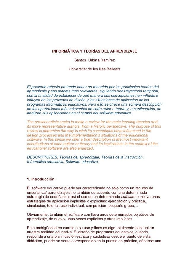 INFORMÁTICA Y TEORÍAS DEL APRENDIZAJE                            Santos Urbina Ramírez                         Universitat...