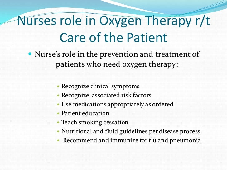 <br />; 6. Nurses role in Oxygen Therapy ...
