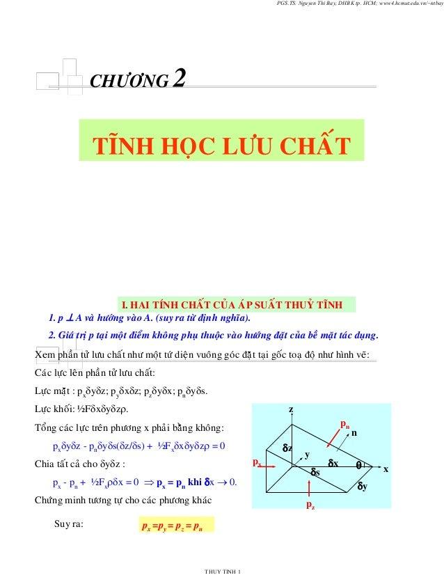 PGS.TS. Nguyen Thi Bay, DHBK tp. HCM; www4.hcmut.edu.vn/~ntbay  CHÖÔNG  I. HAI TÍNH CHAÁT CUÛA AÙP SUAÁT THUYÛ TÓNH 1. p ⊥...