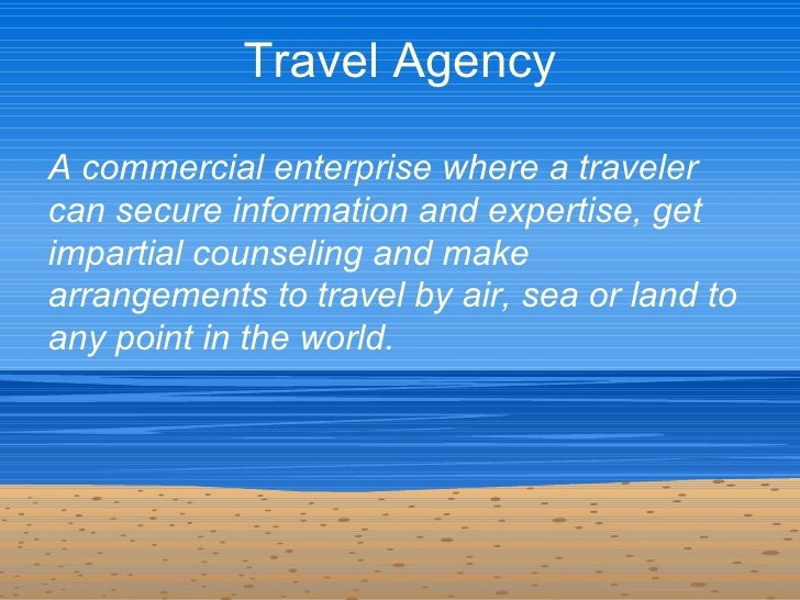 02 Travel Agencies And Tour Operators An Introduction