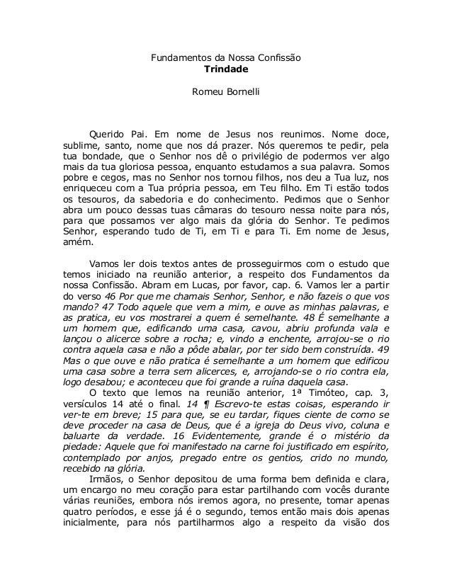 Fundamentos da Nossa Confissão                             Trindade                            Romeu Bornelli      Querido...