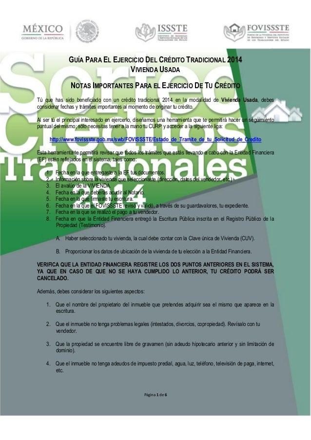 Página 1 de 6  GUÍA PARA EL EJERCICIO DEL CRÉDITO TRADICIONAL 2014  VIVIENDA USADA  NOTAS IMPORTANTES PARA EL EJERCICIO DE...