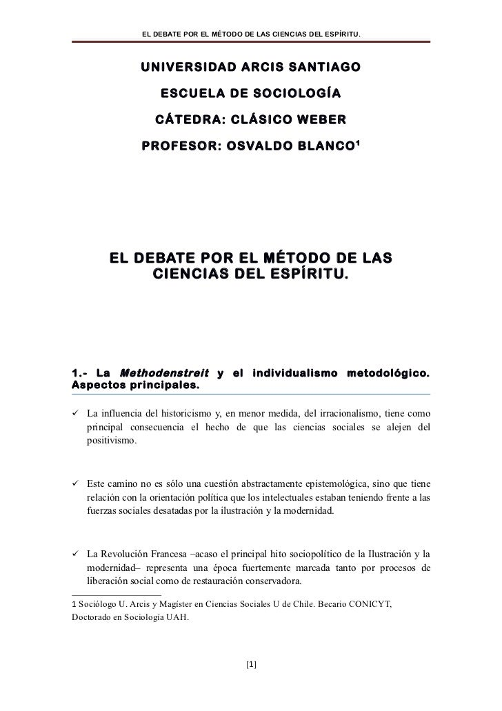 EL DEBATE POR EL MÉTODO DE LAS CIENCIAS DEL ESPÍRITU.                 UNI VER SI DAD ARC I S SA NT I AG O                 ...