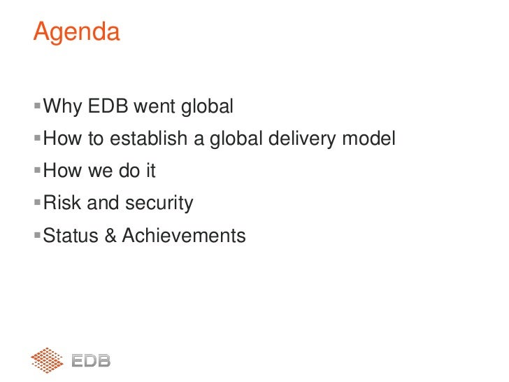 why edb went global tom scharning executive vice president edb consulting group edb consulting group